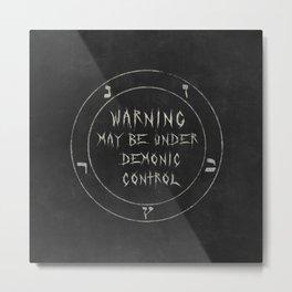 Under Demonic Control Metal Print