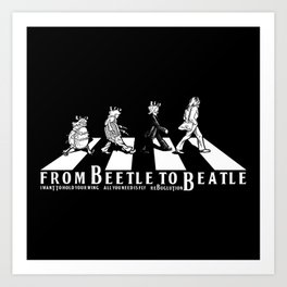 FROM BEETLE TO BEATLE Art Print