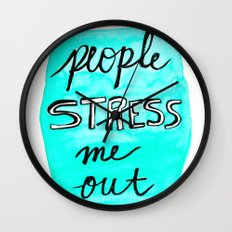 People Stress Me Out Wall Clock