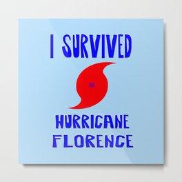 I Survived Hurricane Florence Metal Print