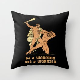 Be a warrior not a worrier -  funny greek warrior fighting humor hand drawn on dark background vintage illustration  Throw Pillow