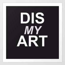 Dis My Clothing Line Art Print