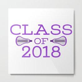 Class of 2018 Lacrosse - Purple Metal Print