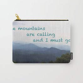 The Mountains are Calling... Carry-All Pouch