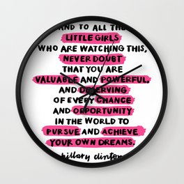 and to all the little girls Wall Clock