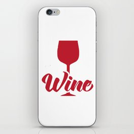 Funny Time for Wine Hourglass Alcohol iPhone Skin