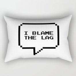 I blame the lag Rectangular Pillow