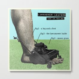 Lawnmower Loafers Metal Print