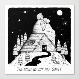 The Night We Felt Like Giants Canvas Print