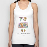 how i met your mother Tank Tops featuring How I Met Your Father by mariorigami
