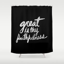 Faithfulness II Shower Curtain