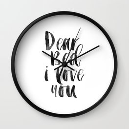 printable wall art, dear bed i love you,funny poster,bedroom sign,bedroom decor,bedroom wall art Wall Clock