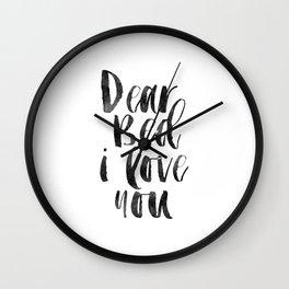 printable wall art, dear bed i love you,funny poster,bedroom sign,bedroom decor,bedroom wall art Wall Clock