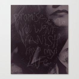 Promise me.... Canvas Print