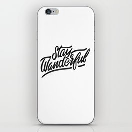 Stay Wanderful iPhone Skin