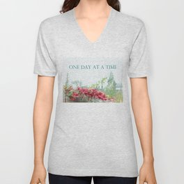 One Day at a Time Fence Flowers Unisex V-Neck