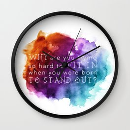 Stand out - Motivation Wall Clock