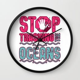 Stop Trashing The Oceans Wall Clock