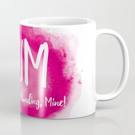 Mum's the word Coffee Mug