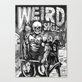 Weird Shit Canvas Print