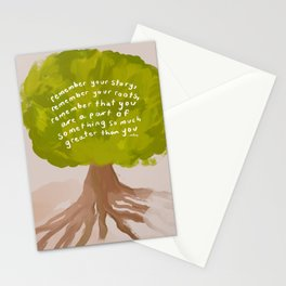 """""""Remember Your Story, Remember Your Roots, Remember That You Are A Part Of Something So Much Greater Than You."""" Stationery Cards"""