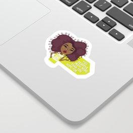 You Deserve Sticker