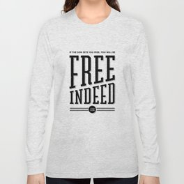 Free Indeed - Photo Long Sleeve T-shirt