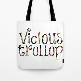 Vicious Trollop Tote Bag