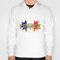 france Hoodies featuring France by mailboxdisco