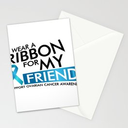 I Wear Teal For My Friend Ovarian Cancer Awareness Stationery Cards
