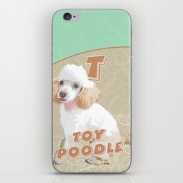 T is for Toy Poodle iPhone Skin
