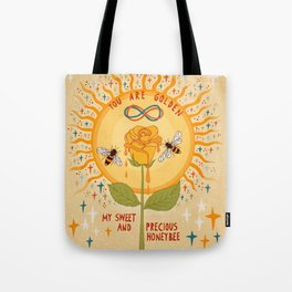 You are golden Tote Bag