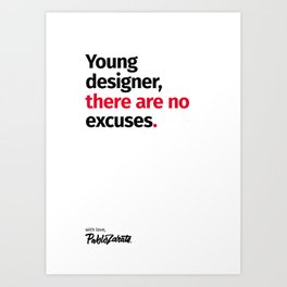 Young Designer — Advice #5 Art Print