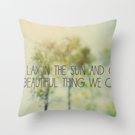 Lay in the Sun Throw Pillow