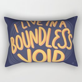 I live in a boundless void (The Good Place) Rectangular Pillow