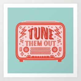 Tune Them Out, Retro Radio, Red and Aqua, Lettering and Illustration Art Print