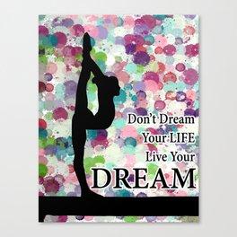 Gymnastics Live Your Dream Design Canvas Print