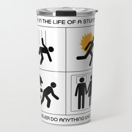 A Day In The Life Of A Stuntman Travel Mug