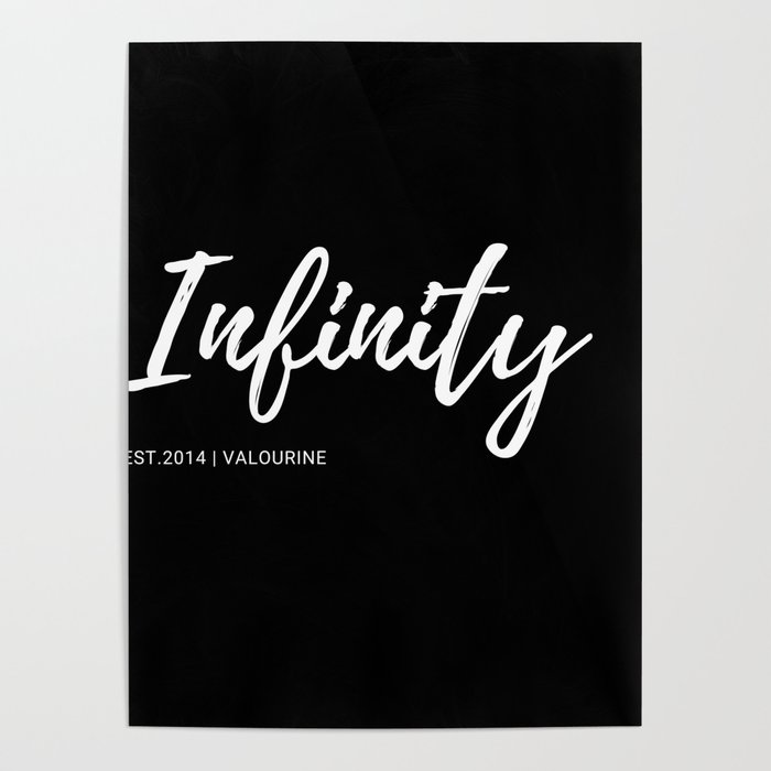 5 | Infinity | One Word Inspirational Quotes | 190521 Poster by  quotesandsayings