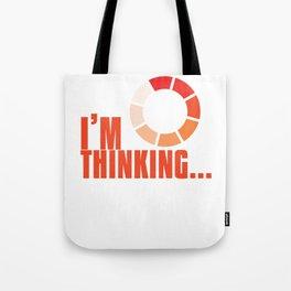 Online Humor Gift I Am Thinking Loading Meme Joke Computer Ice Breaker Tote Bag
