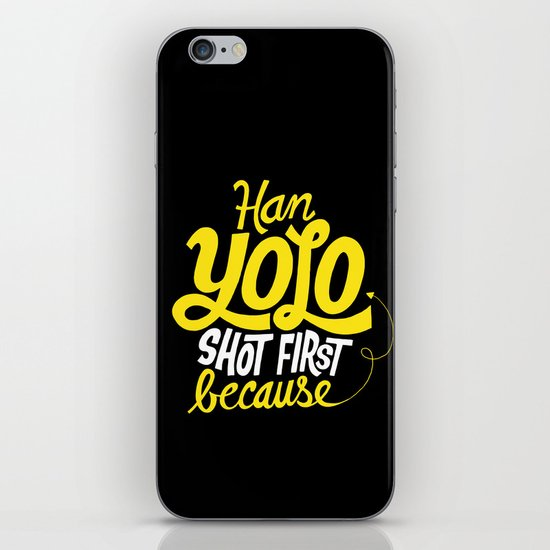 Han Yolo Shot First Because iPhone & iPod Skin