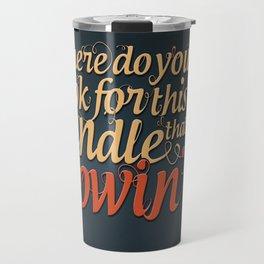 Bob Dylan Quote Travel Mug