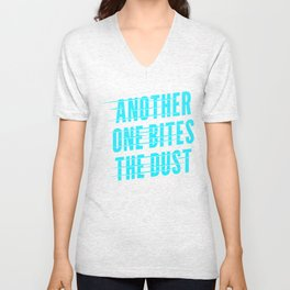 Another One Bites the Dust Blue Unisex V-Neck