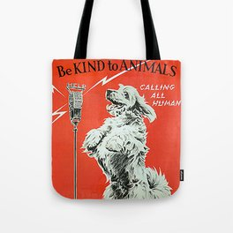Be Kind To Animals 6 Tote Bag