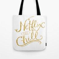 netflix Tote Bags featuring Netflix & Chill by Keri O'Mara