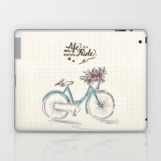 Life is a beautiful ride Laptop & iPad Skin