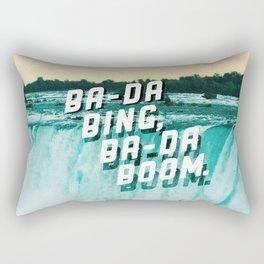 Ba-da Bing, Ba-da Boom. Rectangular Pillow