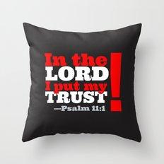 My TRUST Throw Pillow