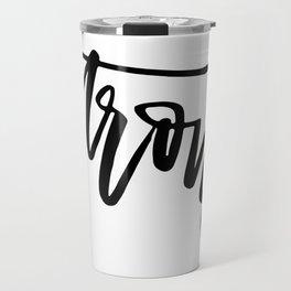 Strong Travel Mug