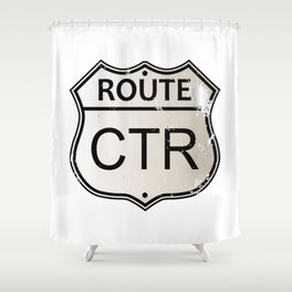 CTR Highway Sign Shower Curtain